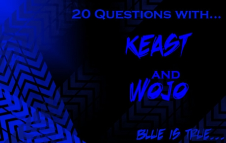 20 Questions with Keast and Wojo
