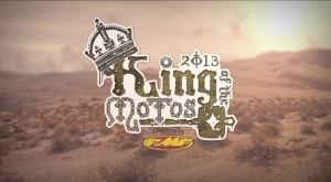 2013 King of the Motos Presented by FMF Highlights
